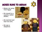 moses runs to midian