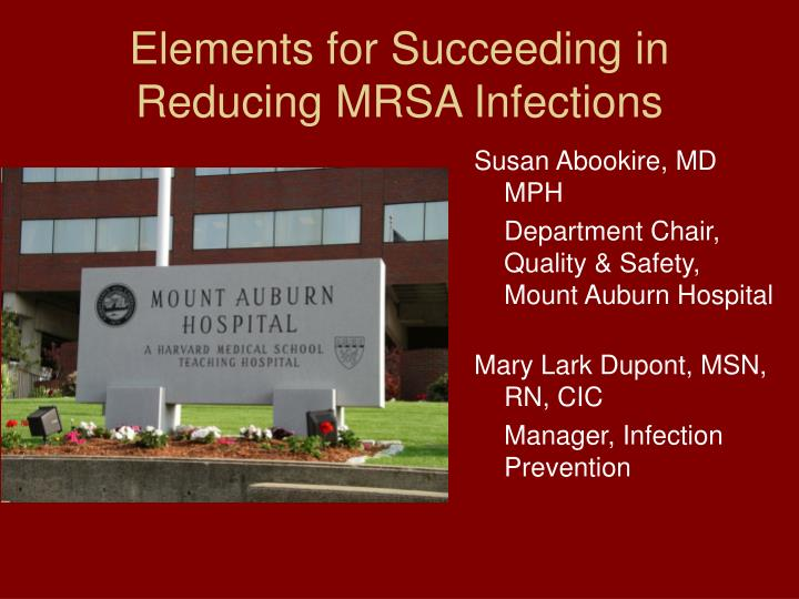 elements for succeeding in reducing mrsa infections n.