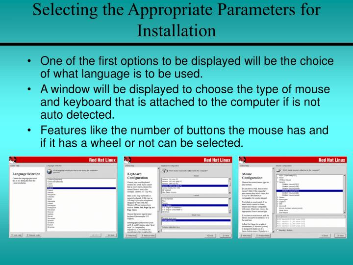 Selecting the Appropriate Parameters for Installation