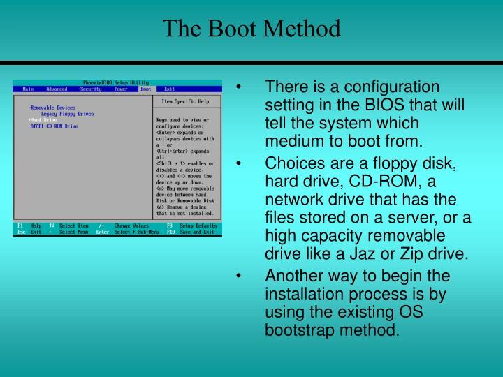 The boot method
