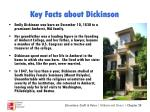 key facts about dickinson