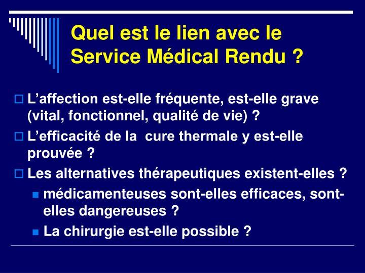 Quel est le lien avec le Service Médical Rendu ?