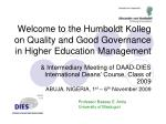 welcome to the humboldt kolleg on quality and good governance in higher education management