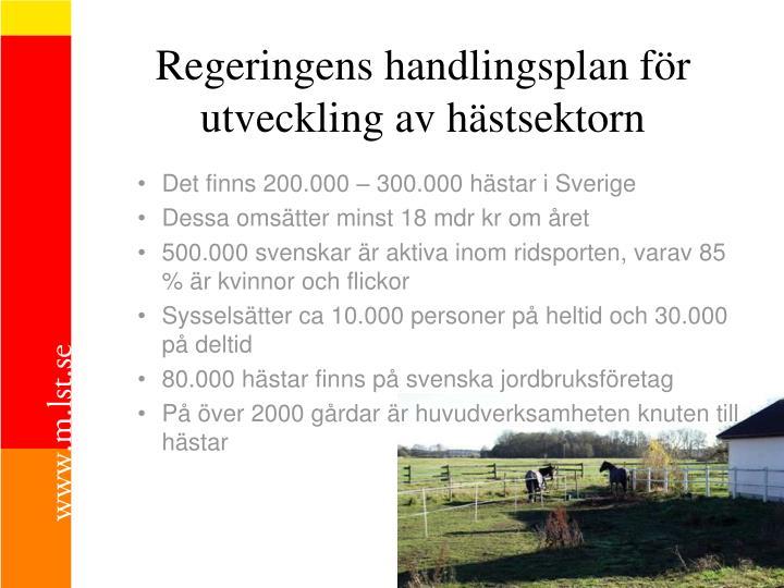 Regeringens handlingsplan f r utveckling av h stsektorn