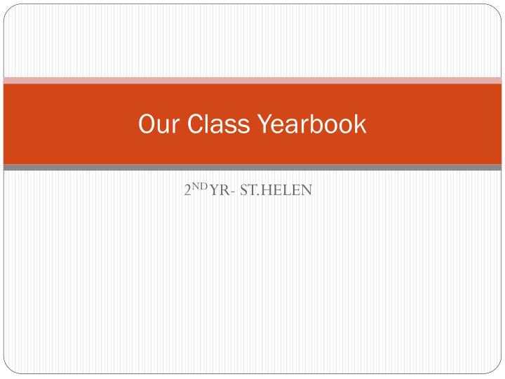 our class yearbook n.