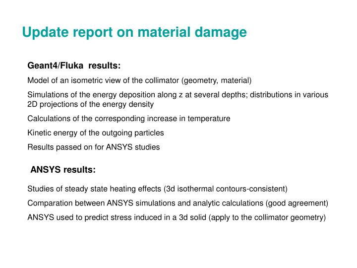 Update report on material damage
