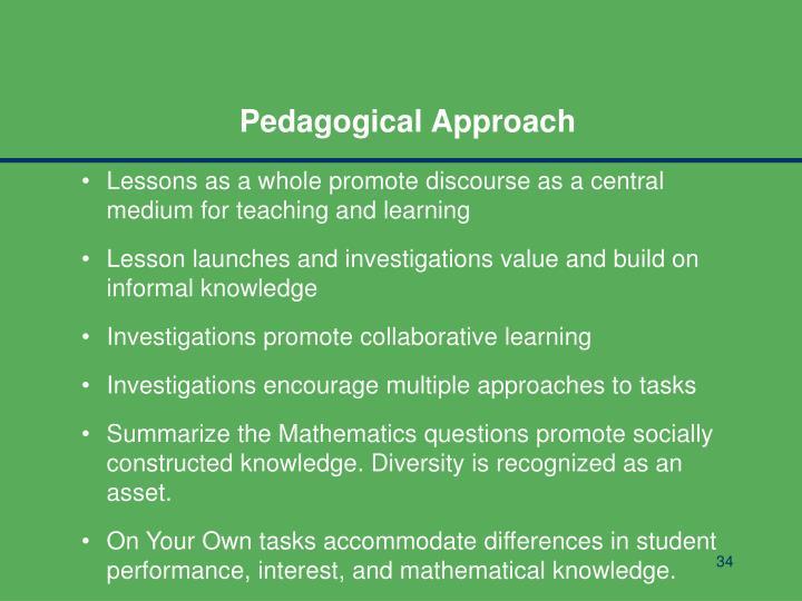 Pedagogical Approach