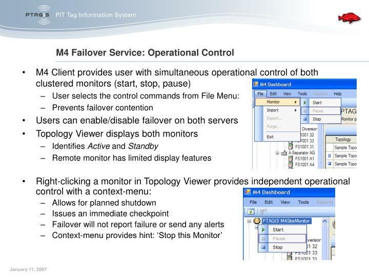 M4 Client provides user with simultaneous operational control of both clustered monitors (start, stop, pause)