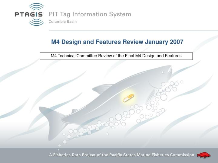 M4 technical committee review of the final m4 design and features