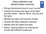 data collection and dissemination exercise