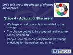 let s talk about the phases of change acceptance4