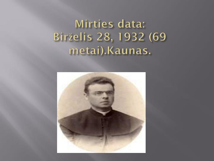 Mirties data: