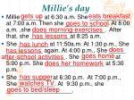 millie s day