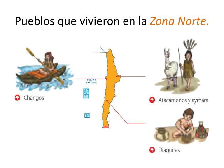 Pueblos que vivieron en la zona norte