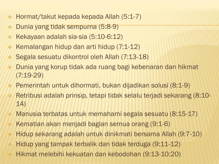 Hormat/takut kepada kepada Allah (5:1-7)