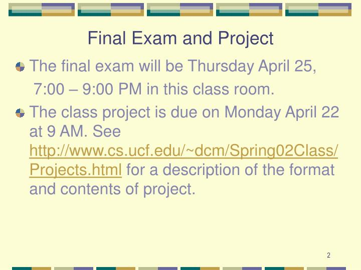 Final exam and project