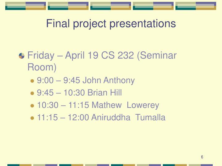Final project presentations