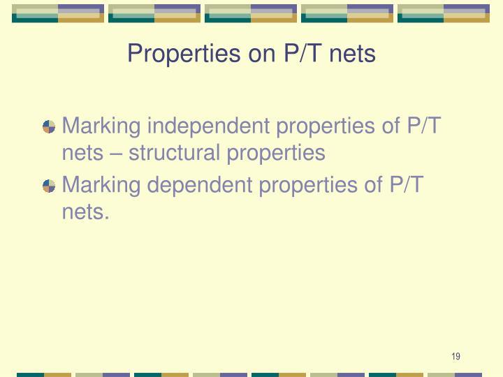 Properties on P/T nets