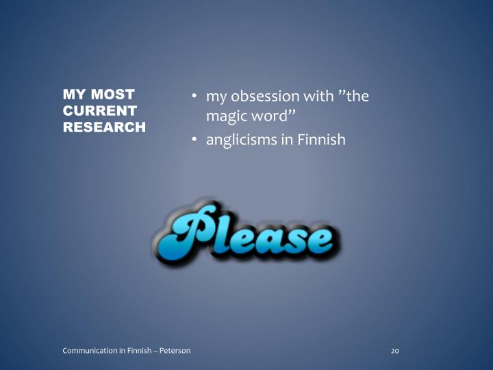 """my obsession with """"the magic word"""""""