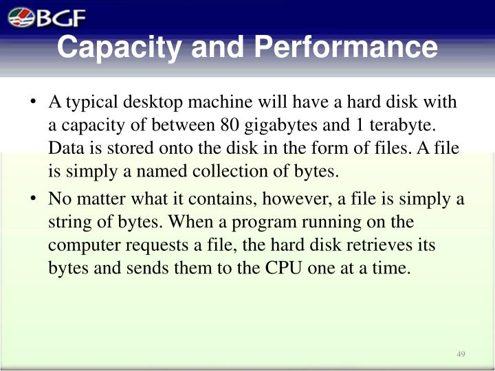 Capacity and Performance