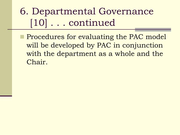 6. Departmental Governance [10] . . . continued