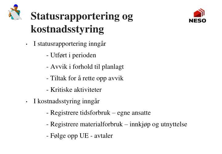 Statusrapportering og kostnadsstyring