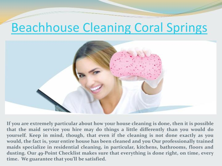 Beachhouse cleaning coral springs