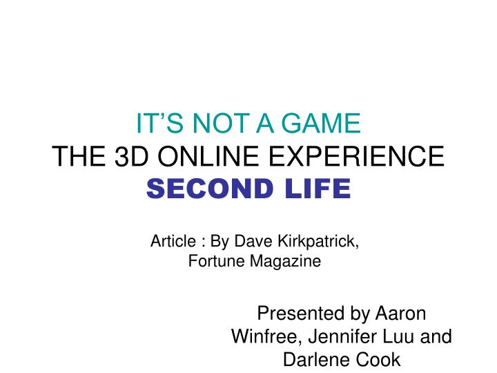 it s not a game the 3d online experience second life n.