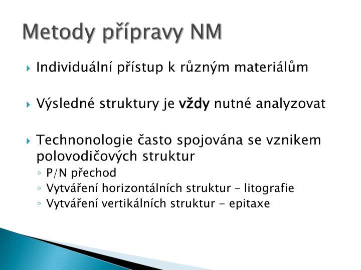 Metody přípravy NM