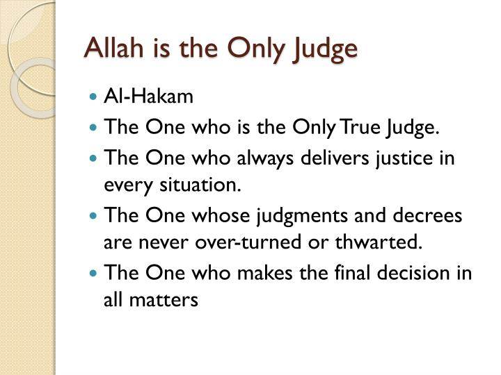 Allah is the Only Judge