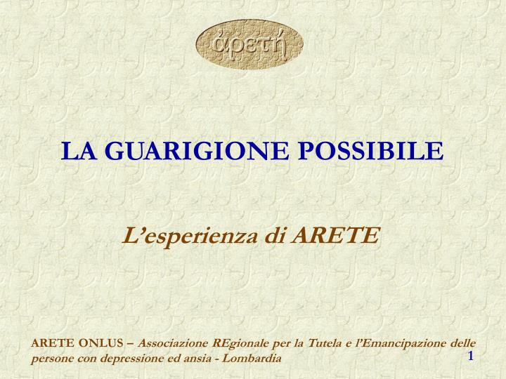 la guarigione possibile