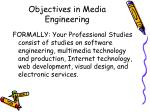 objectives in media engineering