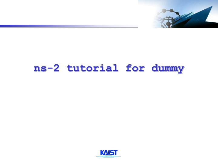ns-2 tutorial for dummy