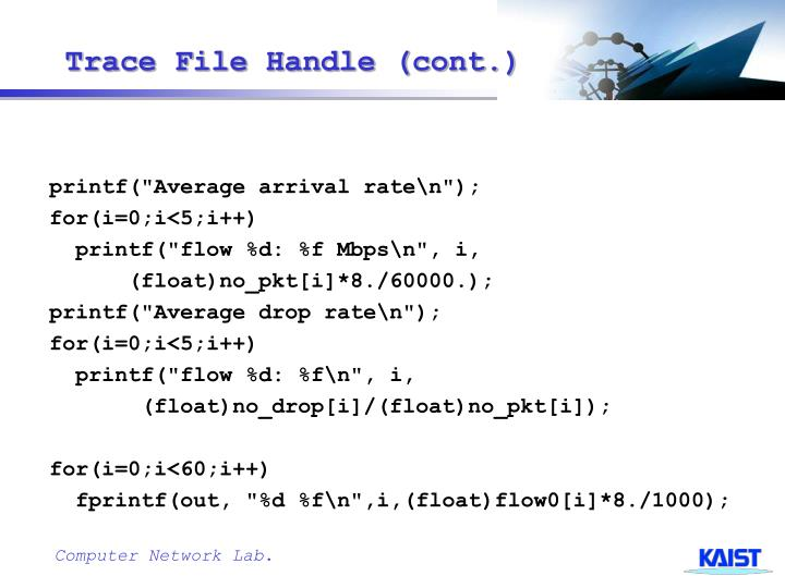 Trace File Handle (cont.)