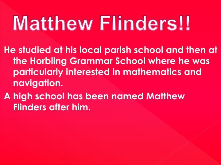 Matthew Flinders!!