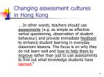 changing assessment cultures in hong kong1