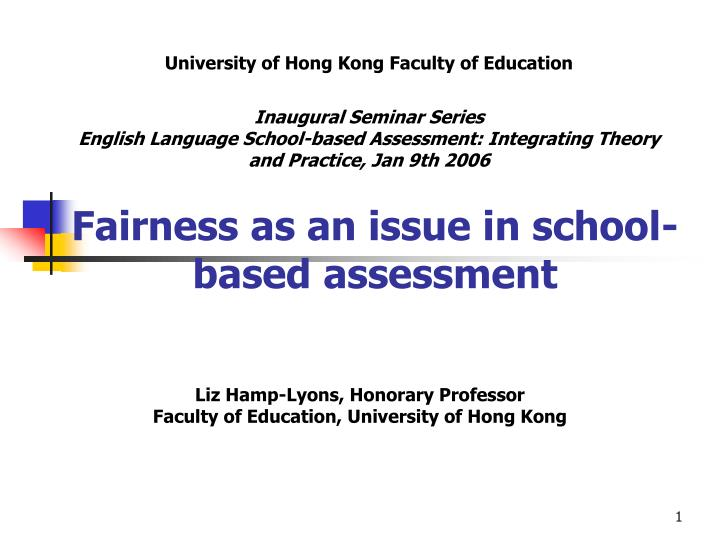 fairness as an issue in school based assessment n.