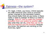 fairness the system