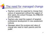 the need for managed change