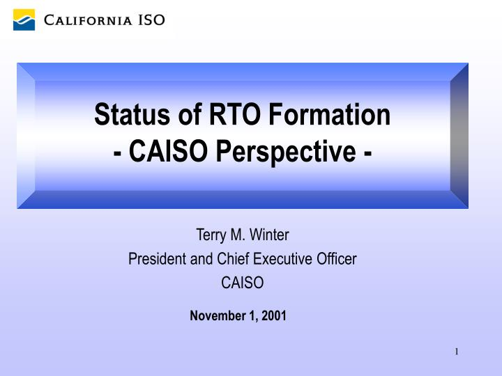 status of rto formation caiso perspective