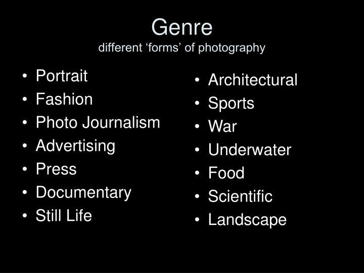 Genre different forms of photography