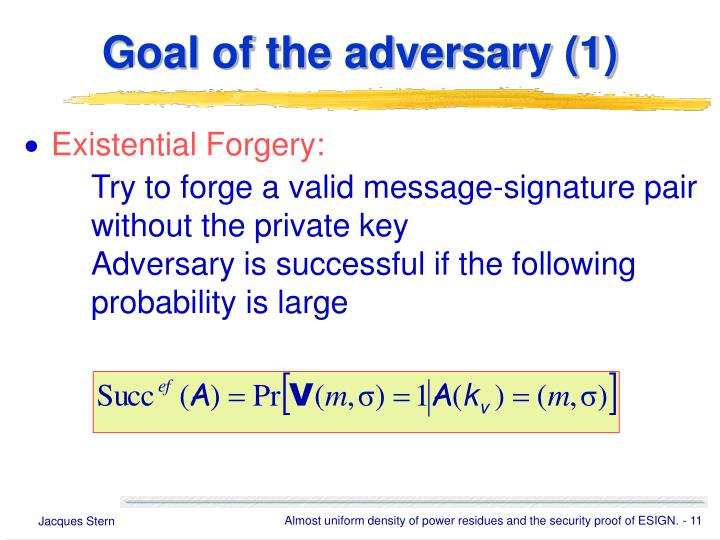 Goal of the adversary (1)