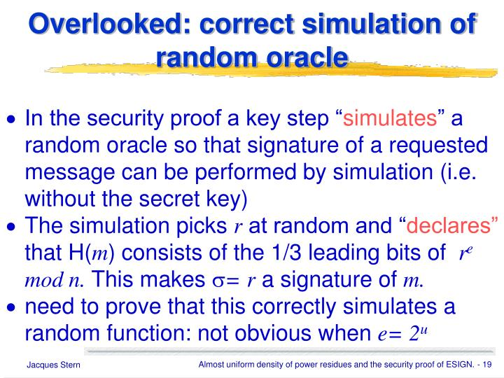 Overlooked: correct simulation of random oracle