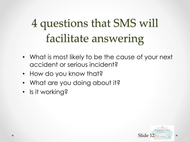 4 questions that SMS will