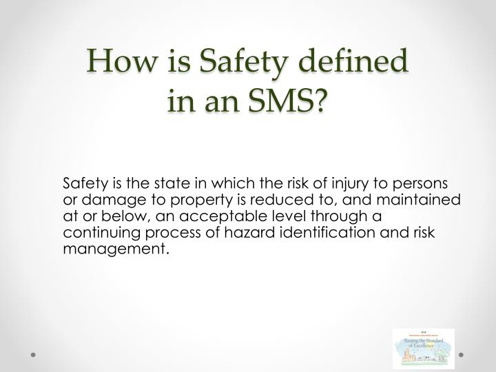 How is Safety defined