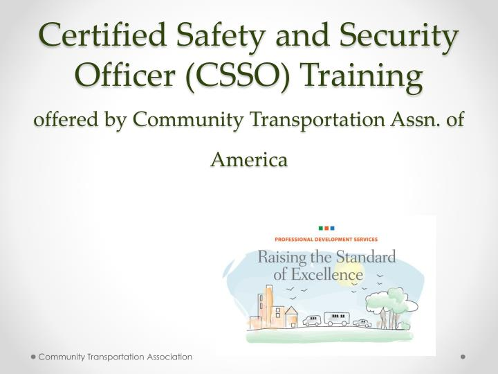 Certified Safety and Security Officer (CSSO) Training