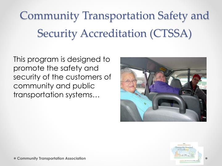 Community Transportation Safety and Security Accreditation (CTSSA)