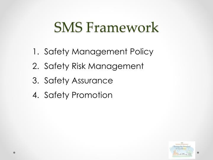 SMS Framework