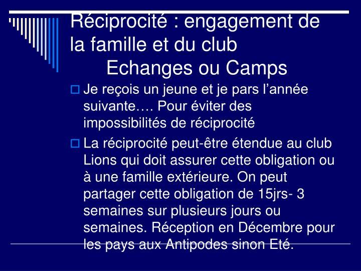 Réciprocité : engagement de la famille et du club Echanges ou Camps