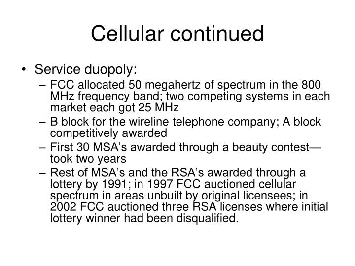 Cellular continued